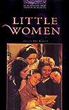 Little Women: Stage 4: 1,400 Headwords (Oxford Bookworms)