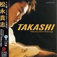 Takashi by Takashi Matsunaga