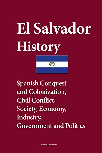 El salvador history spanish conquest and colonization civil el salvador history spanish conquest and colonization civil conflict society economy freerunsca Image collections