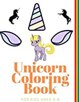Unicorn Coloring Book for Kids Ages 3-8