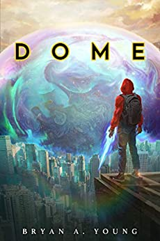 DOME by [Young, Bryan]