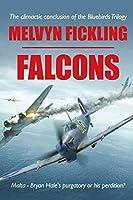 Falcons: A Siege of Malta Novel (The Bluebirds Trilogy)