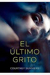 El último grito (Libros digitales) (Spanish Edition) Kindle Edition