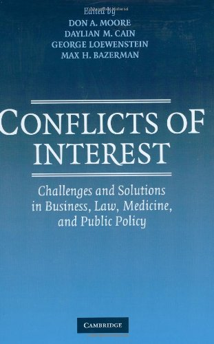 Download Conflicts of Interest: Challenges and Solutions in Business, Law, Medicine, and Public Policy 0521844398