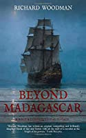 Beyond Madagascar: A Bold & Consequential Voyage