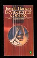 Brandstetter and Other Stories