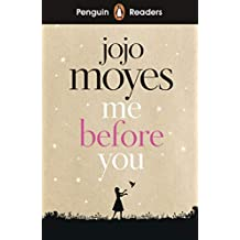 Penguin Readers Level 4: Me Before You (ELT Graded Reader)