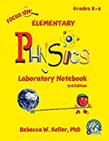 Focus on Elementary Physics Laboratory Notebook 3rd Edition