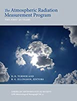 The Atmospheric Radiation Measurement (ARM) Program: The First 20 Years (Meteorological Monographs)
