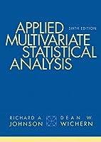 Applied Multivariate Statistical Analysis (Classic Version) (6th Edition) (Pearson Modern Classics for Advanced Statistics Series) [並行輸入品]