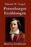 Petersburger Erzaehlungen (Grossdruck)