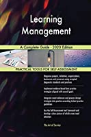Learning Management A Complete Guide - 2020 Edition