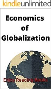 Economics of Globalization (English Edition)