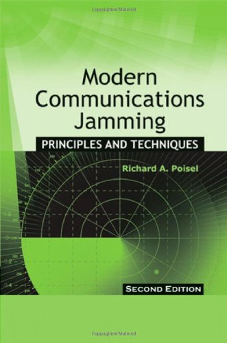 Download Modern Communications Jamming Principles and Techniques (Artech House Intelligence and Information Operations) 1608071650