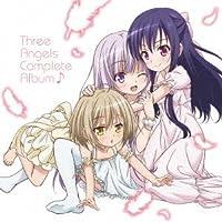 TVアニメ『天使の3P!』Three Angels Complete Album♪