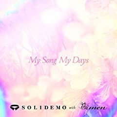 My Song My Days♪SOLIDEMO with 桜menのCDジャケット