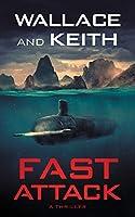 Fast Attack: A Hunter Killer Novel (The Hunter Killer)