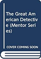The Great American Detective (Mentor Series)