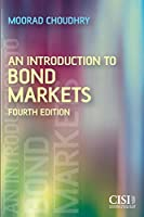 An Introduction to Bond Markets, 4th Edition (Securities Institute)