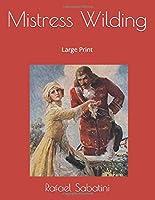 Mistress Wilding: Large Print