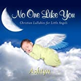 No One Like You Personalized Lullabies for Ashtyn - Pronounced (Ash-Ton)【CD】 [並行輸入品]