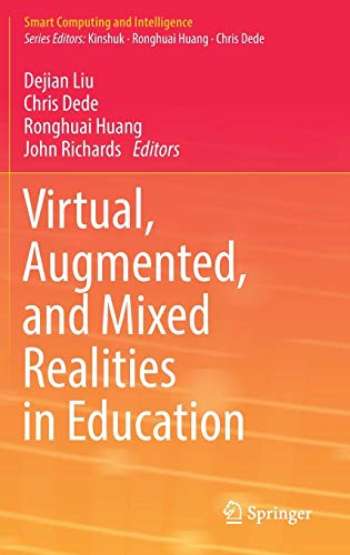 Download Virtual, Augmented, and Mixed Realities in Education (Smart Computing and Intelligence) 9811054894