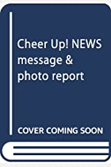 Cheer Up! NEWS message & photo report 単行本(ソフトカバー)