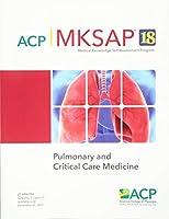 MKSAP (R) 18 Pulmonary and Critical Care Medicine