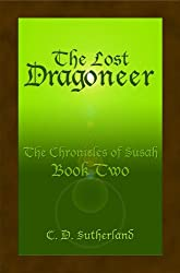 The Lost Dragoneer (The Chronicles of Susah Book 2) (English Edition)