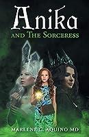 Anika and The Sorceress