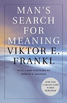 Man's Search for Meaning by [Frankl, Viktor E.]