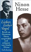 ' Lieber, lieber Vogel': Briefe an Hermann Hesse