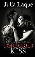 Tortured Kiss