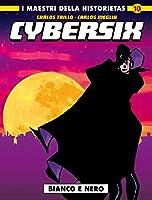 Cybersix. I maestri della historietas