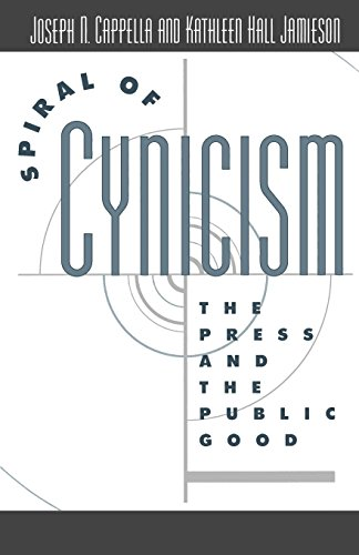 Download Spiral of Cynicism: The Press and the Public Good 0195090640