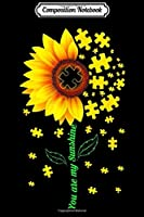 Composition Notebook: You Are My Sunshine Sunflower Autism Gif  Journal/Notebook Blank Lined Ruled 6x9 100 Pages