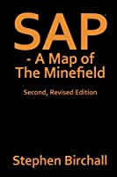 Sap: A Map of the Minefield