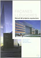 Façanes lleugeres : manual del projecte arquitectònic