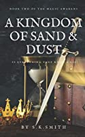 A Kingdom of Sand and Dust (The Magic Awakens)