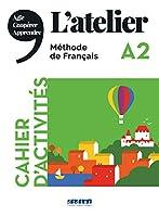 L'Atelier: Cahier d'activites A2 + CD