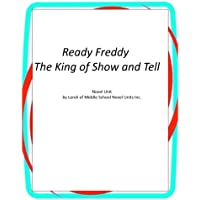 Ready Freddy King of Show and Tell: Novel Unit