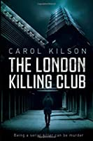The London Killing Club: Being a serial killer can be murder.