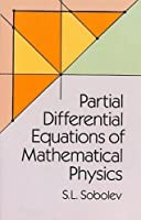 Partial Differential Equations of Mathematical Physics (Dover Books on Physics)