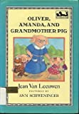 Oliver, Amanda, and Grandmother Pig (Dial Easy-to-Read)