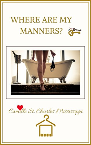 Where Are My Manners (English Edition)