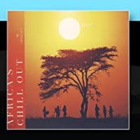 Africa's Chill Out by Africa's Chill Out