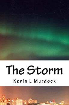 The Storm by [Murdock, Kevin L]
