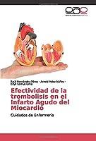 Efectividad de la trombolisis en el Infarto Agudo del Miocardio: Cuidados de Enfermería