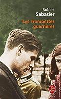 Les Trompettes Guerrieres (Ldp Litterature)
