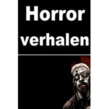 Horror verhalen: 50 short stories(Dutch Edition)